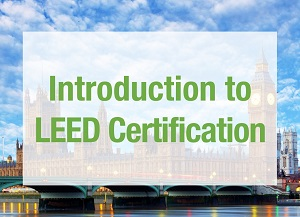 [HCMC 31/08] Training Course: Introduction to LEED  Certification (English)