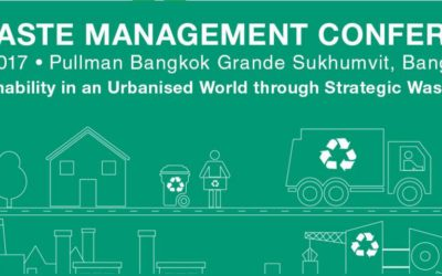 [Thailand] GLOBAL WASTE MANAGEMENT CONFERENCE – Building Sustainability in an Urbanised World through Strategic Waste Management