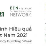 Sự kiện Tuần lễ Công trình Hiệu quả Năng lượng Việt Nam VEEBW 2021