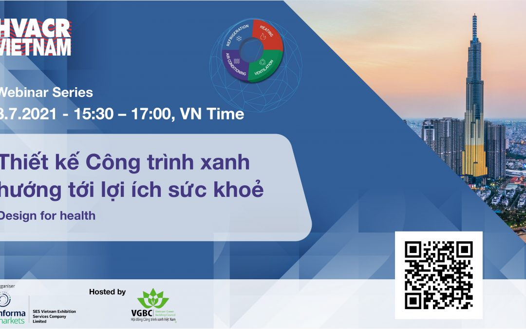 """Invitation to webinar series """"Current status and trends of the HVACR industry and Green Building in Vietnam"""""""